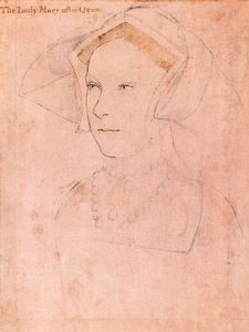 Hans Holbein The Younger - Queen Mary Tudor I